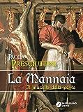 La mannaia: Il macello della peste