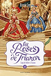 LES ROSES DE TRIANON