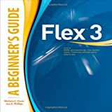 Flex(TM) 3: A Beginner's Guide