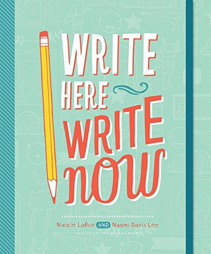 Write Here, Write Now por Naomi Lee