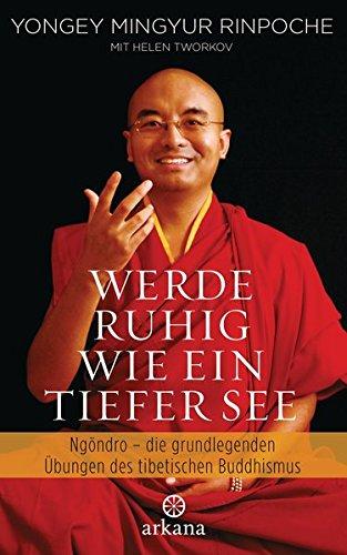werde-ruhig-wie-ein-tiefer-see-vorbereitende-bungen-des-tibetischen-buddhismus