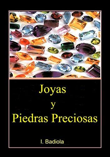 Joyas y  Piedras Preciosas por Isidoro Badiola