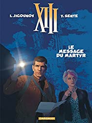 XIII (13), tome 23 : Le message du martyr