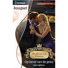 Op bevel van de prins (Bouquet Book 3400)