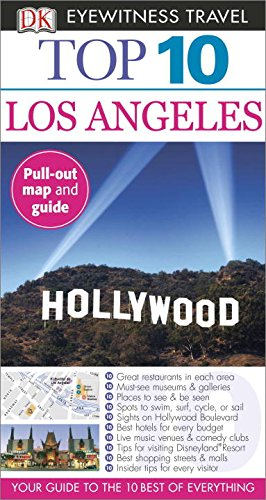 Top 10 Los Angeles [With Map] (Dk Eyewitness Top 10 Travel Guides. Los Angeles)