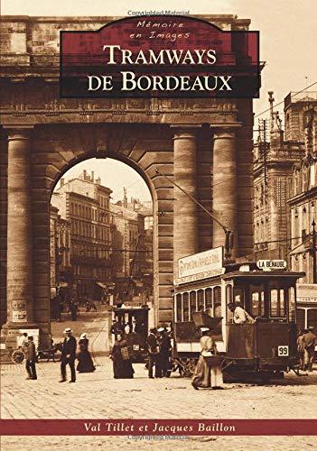 Tramways de Bordeaux par Val Tillet