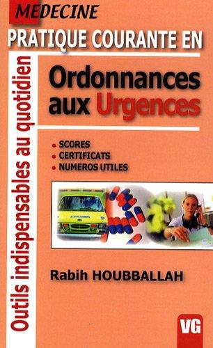 Pratique courante en ordonnances aux urgences