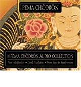 The Pema Chodron Collection Chodron, Pema ( Author ) Oct-01-2004 Compact Disc