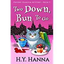 Two Down, Bun To Go (Oxford Tearoom Mysteries ~ Book 3) (English Edition)