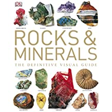 Rocks & Minerals: The Definitive Visual Guide