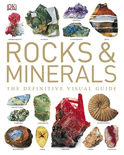 Rocks And Minerals: The Definitive Visual Guide (Dk) por Vv.Aa