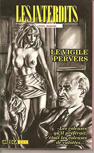 Les interdits n°103 : le vigile pervers