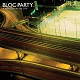 Songtexte von Bloc Party - A Weekend in the City