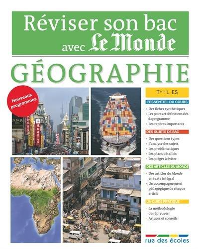 Réviser son bac avec Le Monde : Géographie Terminale, séries L, ES