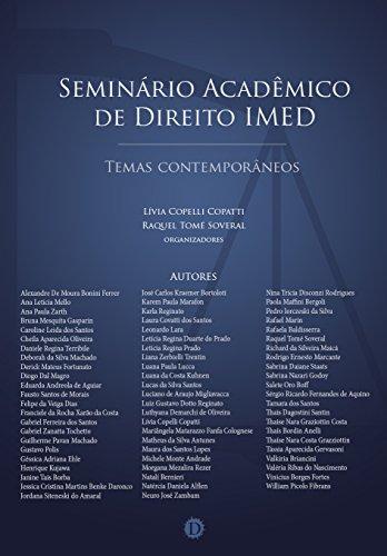 Seminário Acadêmico  de Direito IMED: Temas contemporâneos (Portuguese Edition) por Lívia Copelli Copatti