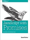 JavaScript with Promises
