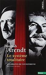 Le système totalitaire : Les origines du totalitarisme