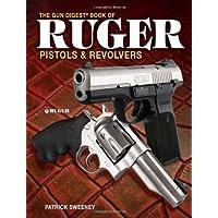 The Gun Digest Book of Ruger Pistols & Revolvers - Ruger Revolver