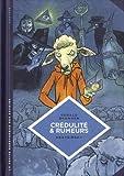 vignette de 'petite bédéthèque des savoirs<br /> Crédulité & rumeurs (Gérald Bronner)'