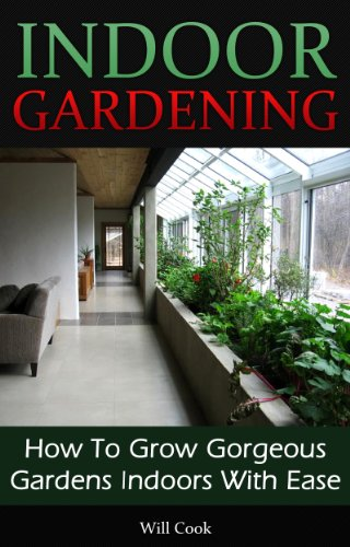 indoor-gardening-how-to-grow-gorgeous-gardens-indoors-with-ease-container-gardening-aeroponics-hydro