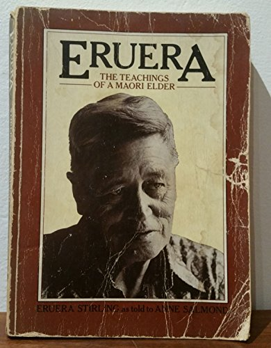 Eruera: Teachings of a Maori Elder por Eruera Stirling