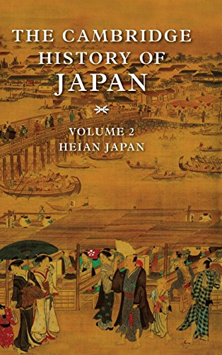 The Cambridge History of Japan 6 Volume Set: Heian Japan: Volume 2