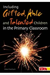 Including Gifted, Talented & Able Children in the Primary Classroom Paperback