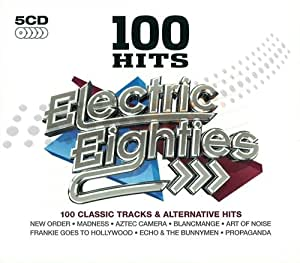 100 Hits: The Electric Eighties