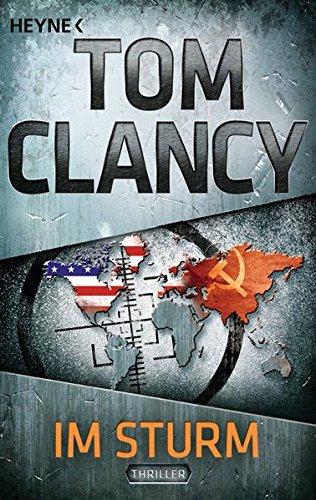 Buchseite und Rezensionen zu 'Im Sturm: Thriller' von Tom Clancy