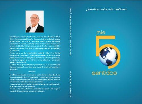 Mis Cinco Sentidos por Jose Marcos Carvalho de Oliveira