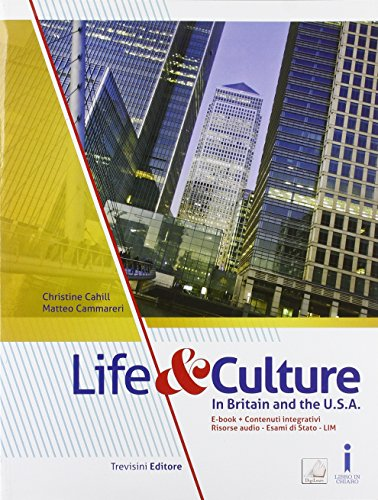 Life & culture in Britain an the USA. Per la Scuola media. Con e-book. Con espansione online