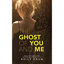 The Ghost of You and Me (English Edition)