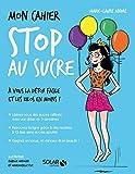 Mon cahier Stop au sucre - Solar - 21/01/2016