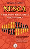 NESCA: L' allenamento dello scacchista - Teoria e pratica