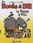 Boule & Bill, T 30 - La bande à Bill