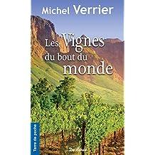 Les Vignes du bout du monde (Terre de poche t. 94)
