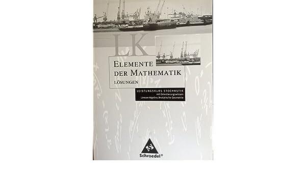 Elemente der Mathematik L/ösungen LK Stockastik mit Orientierungswissen