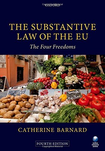 The Substantive Law of the EU: The Four Freedoms by Catherine Barnard (2013-10-15)