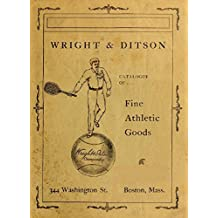 Catalogue of Fine Athletic Goods (1901) (English Edition)