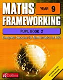 Maths Frameworking – Year 9 Pupil Book 2