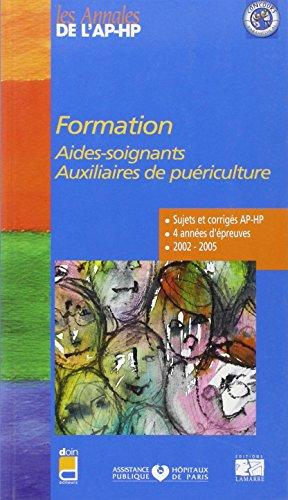 FORMATION AIDES SOIGNANTES AUXILIAIRES DE PUERICULTURE 2002-2005