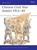 Front cover for the book Chinese Civil War Armies 1911-49 by Philip Jowett