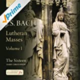 J. S. Bach: Lutheran Masses, Vol. 1