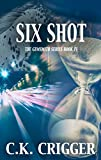 Six Shot (The Gunsmith Book 4)