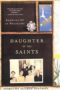 Daughter of the Saints ? par Dorothy Allred Solomon