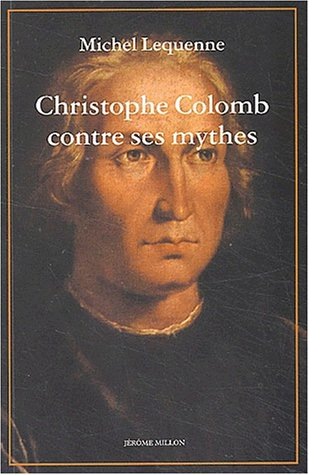 Christophe Colomb contre ses mythes