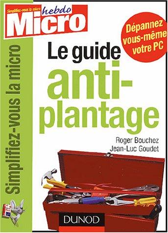 Le guide anti-plantage