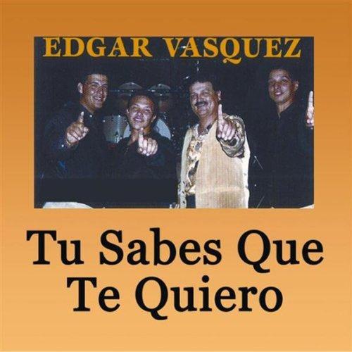 Cuando Yo Te Conoci de Edgar Vasquez en Amazon Music