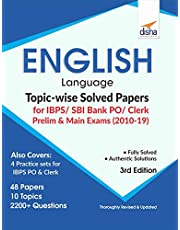 English Language Topic-wise Solved Papers for IBPS/ SBI Bank PO/ Clerk Prelim & Main Exam (2010-19) 3rd Edition