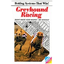 Betting Systems That Win: Greyhound Racing (Betting systems that win! / Leisure know how series)